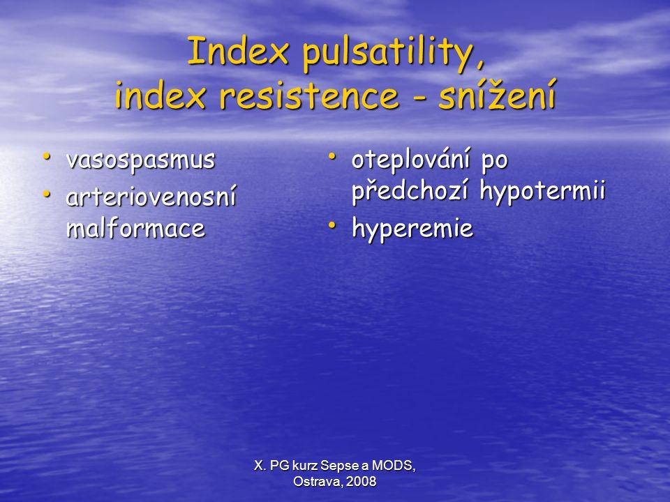 Index pulsatility, index resistence - snížení