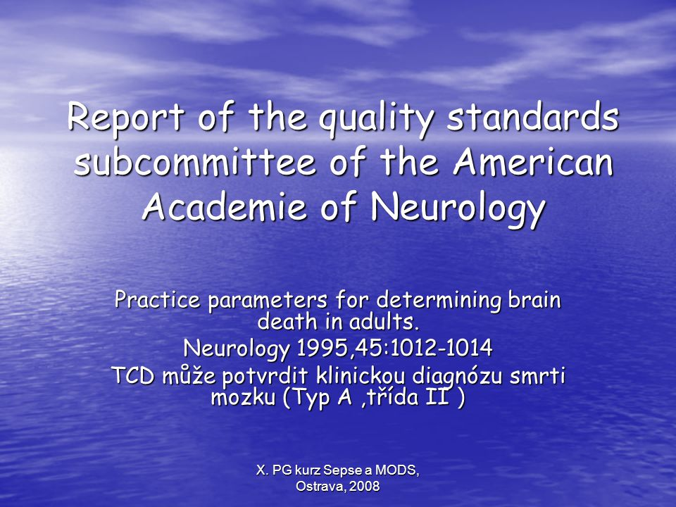 Report of the quality standards subcommittee of the American Academie of Neurology
