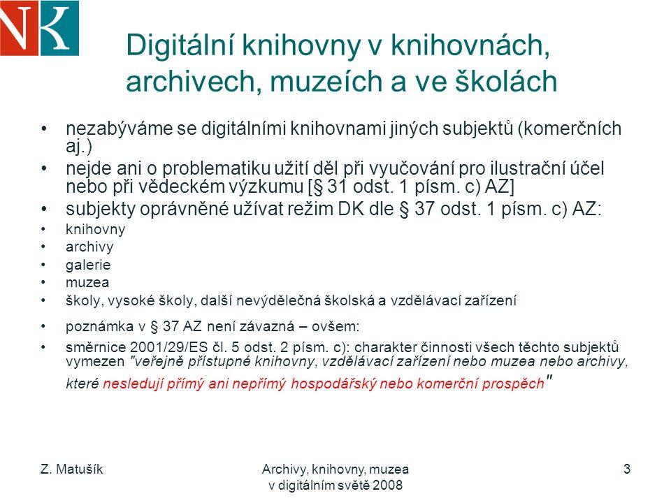 Digitální knihovny v knihovnách, archivech, muzeích a ve školách