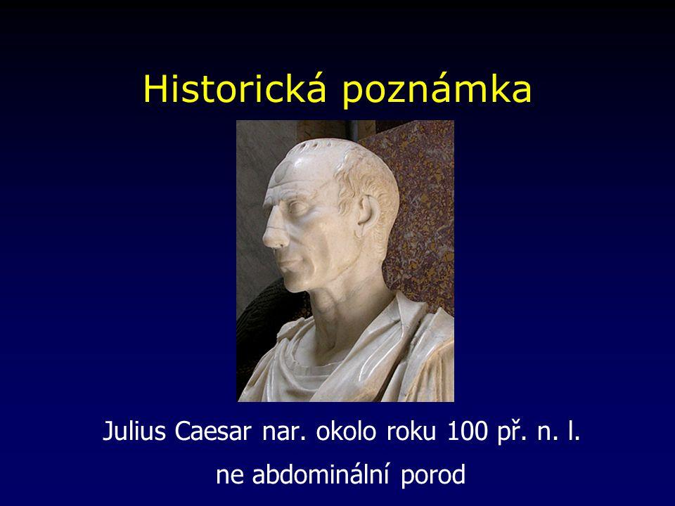 Julius Caesar nar. okolo roku 100 př. n. l.