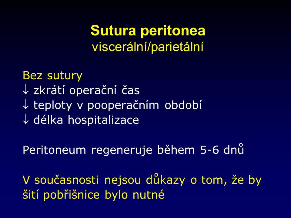Sutura peritonea viscerální/parietální