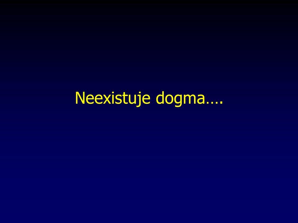 Neexistuje dogma….