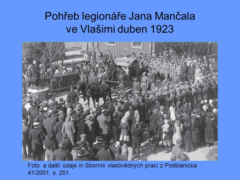 Pohřeb legionáře Jana Mančala ve Vlašimi duben 1923