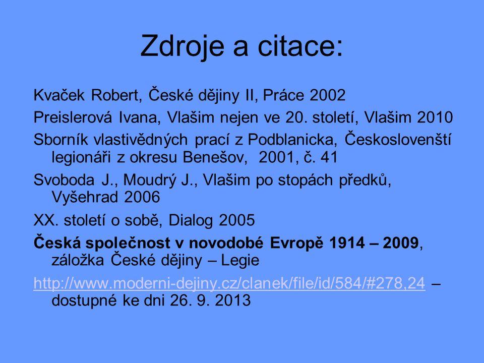 Zdroje a citace: Kvaček Robert, České dějiny II, Práce 2002