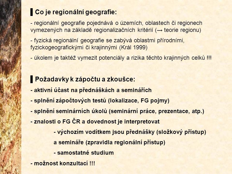 ▌Co je regionální geografie: