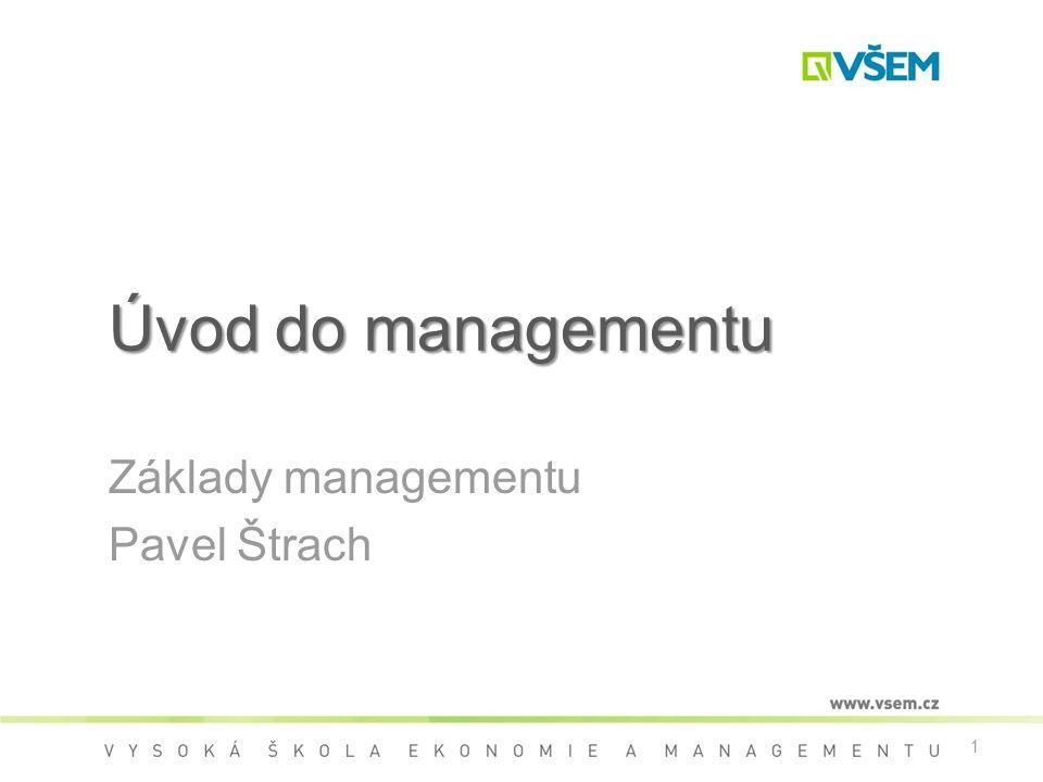 Základy managementu Pavel Štrach