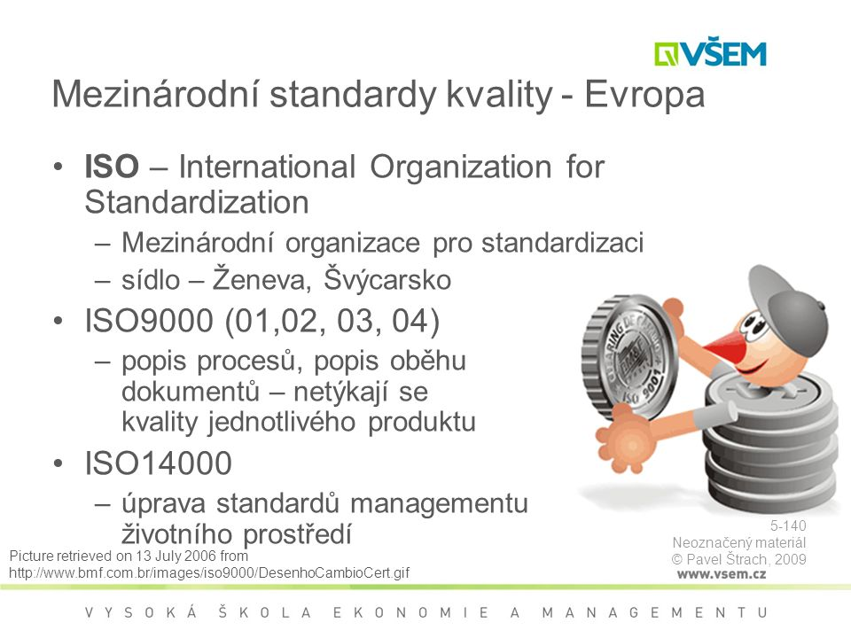 Mezinárodní standardy kvality - Evropa