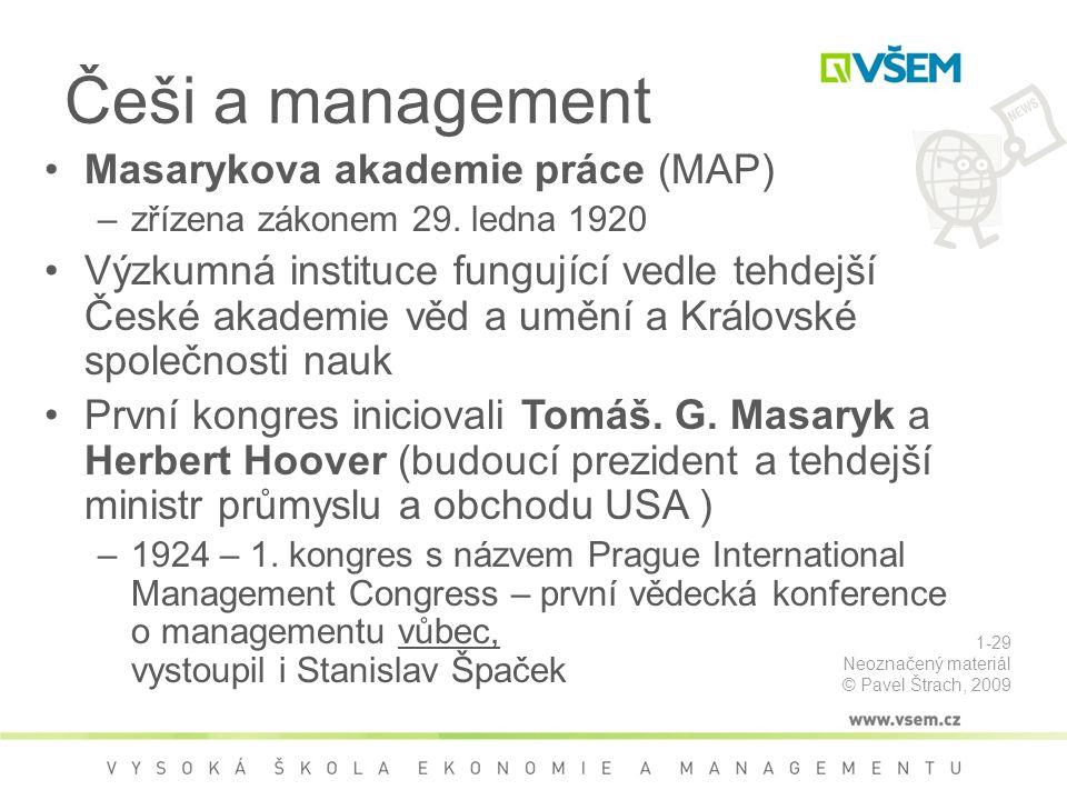 Češi a management Masarykova akademie práce (MAP)
