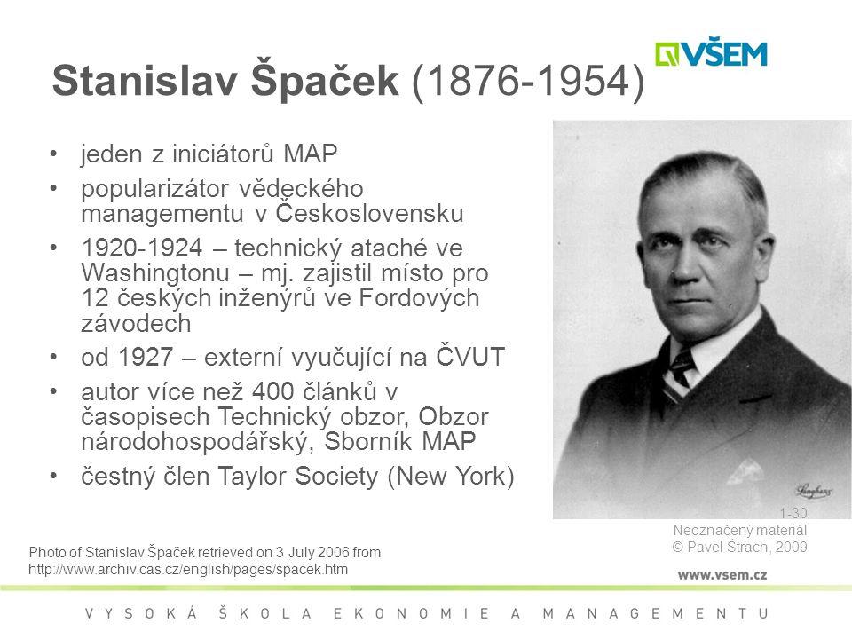 Stanislav Špaček (1876-1954) jeden z iniciátorů MAP