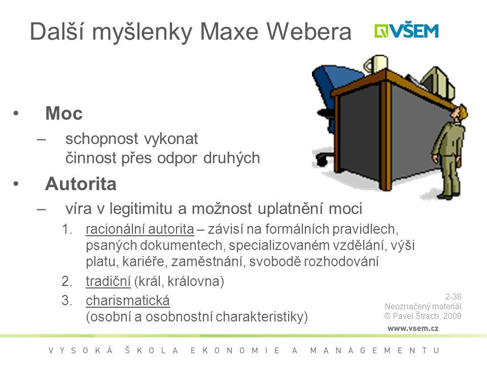 Další myšlenky Maxe Webera