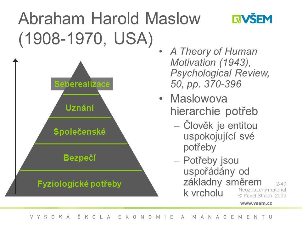 Abraham Harold Maslow (1908-1970, USA)