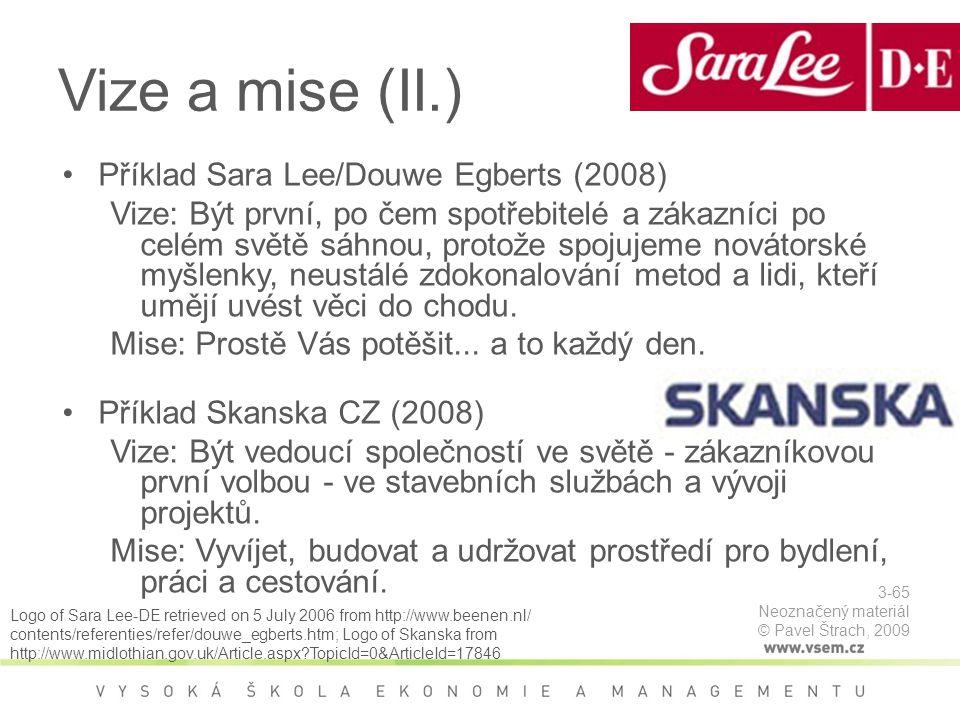 Vize a mise (II.) Příklad Sara Lee/Douwe Egberts (2008)