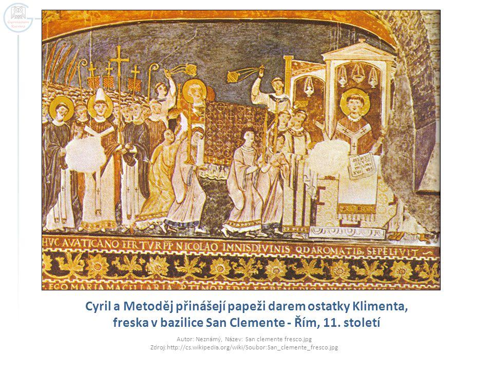 Cyril a Metoděj přinášejí papeži darem ostatky Klimenta, freska v bazilice San Clemente - Řím, 11. století