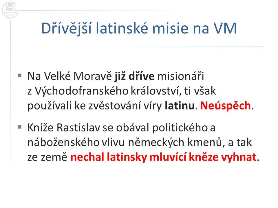 Dřívější latinské misie na VM