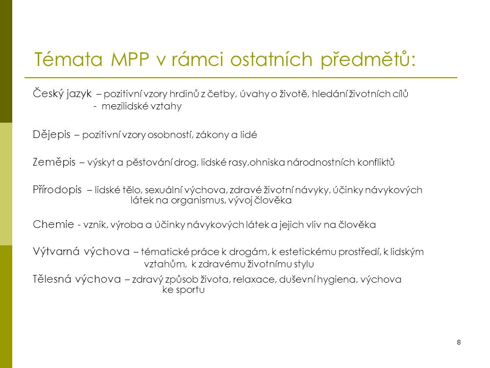 Témata MPP v rámci ostatních předmětů: