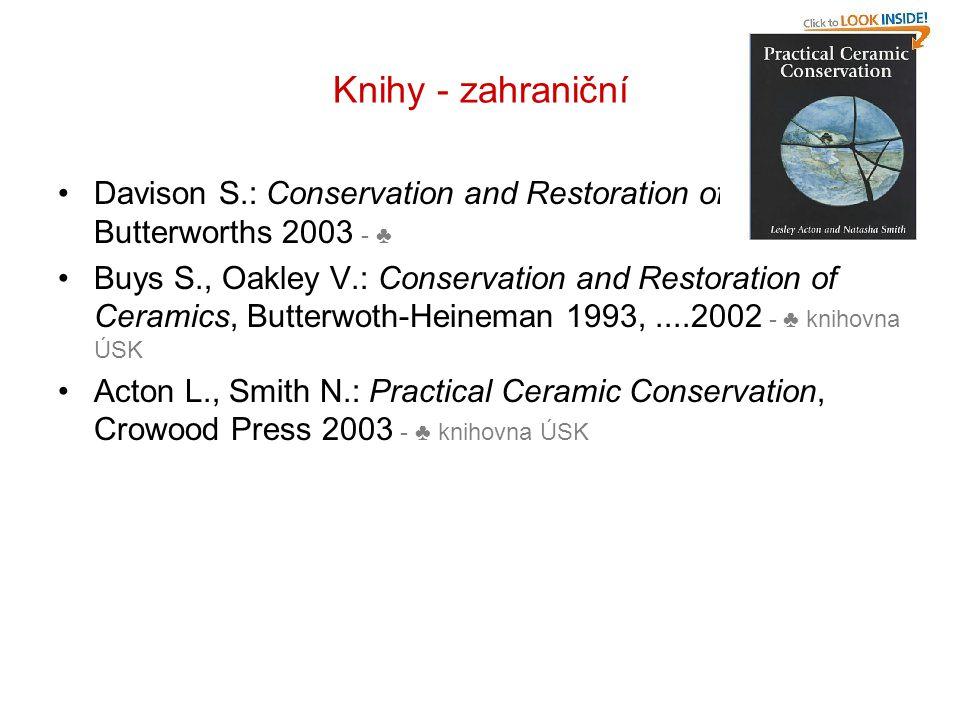Knihy - zahraniční Davison S.: Conservation and Restoration of Glass, Butterworths 2003 - ♣