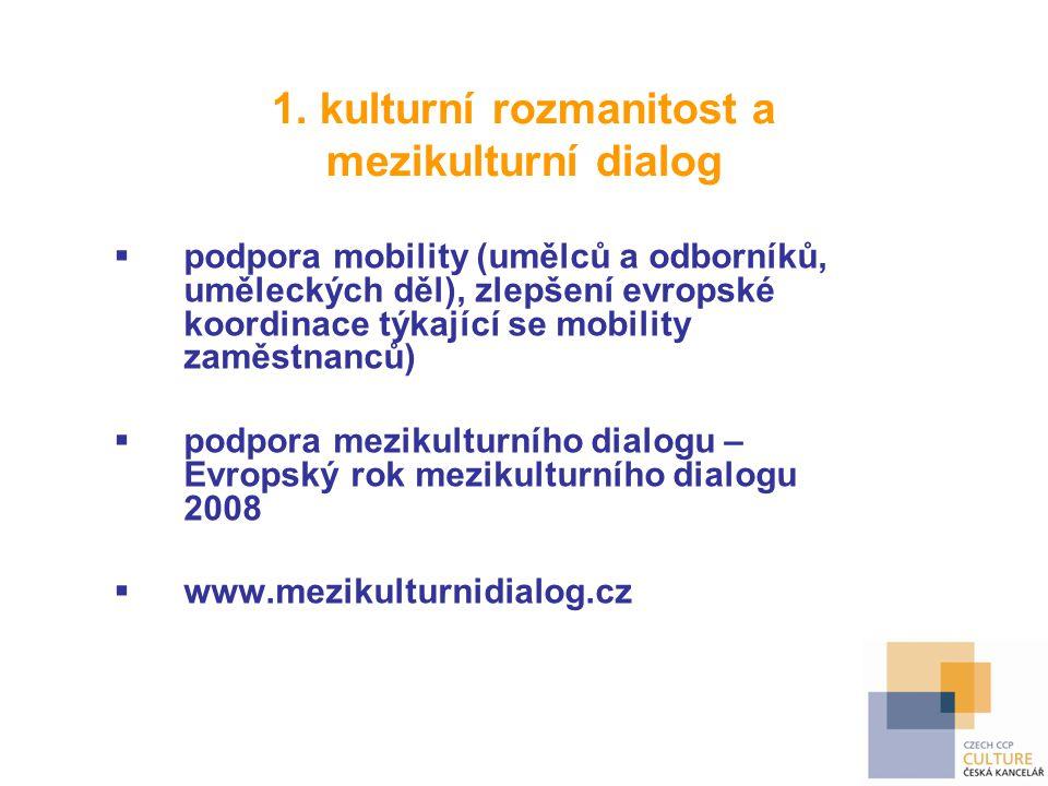 1. kulturní rozmanitost a mezikulturní dialog