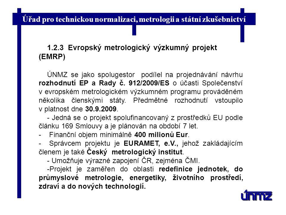 1.2.3 Evropský metrologický výzkumný projekt (EMRP)