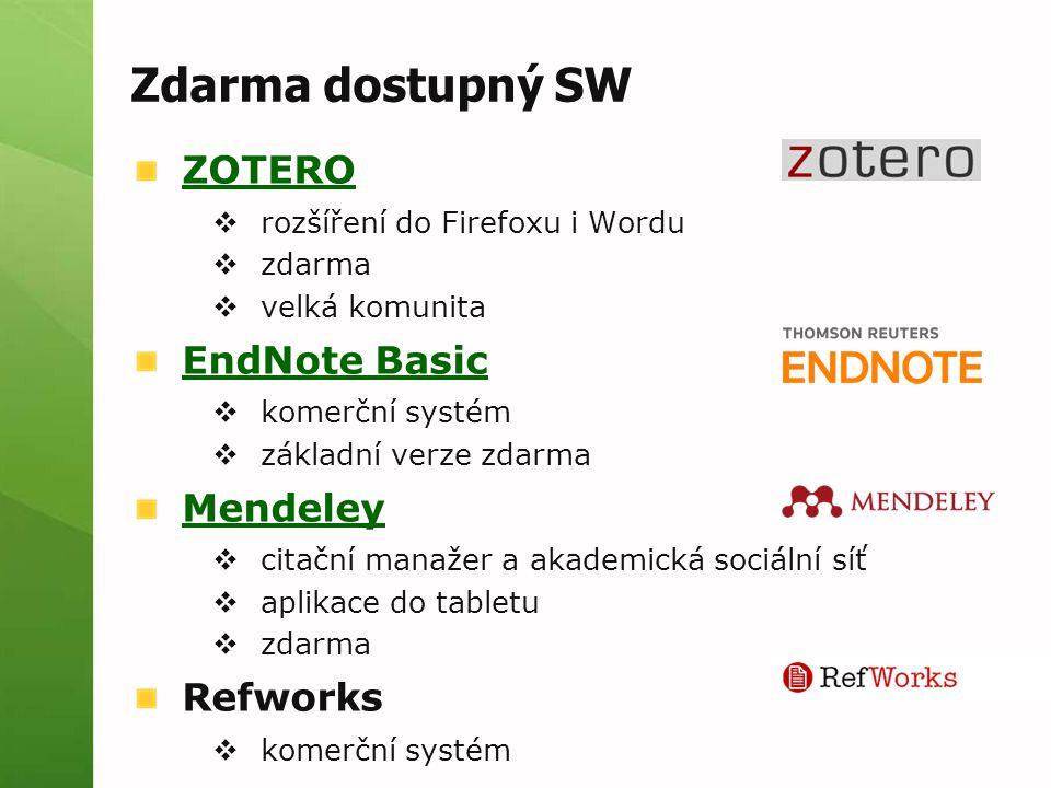 Zdarma dostupný SW ZOTERO EndNote Basic Mendeley Refworks