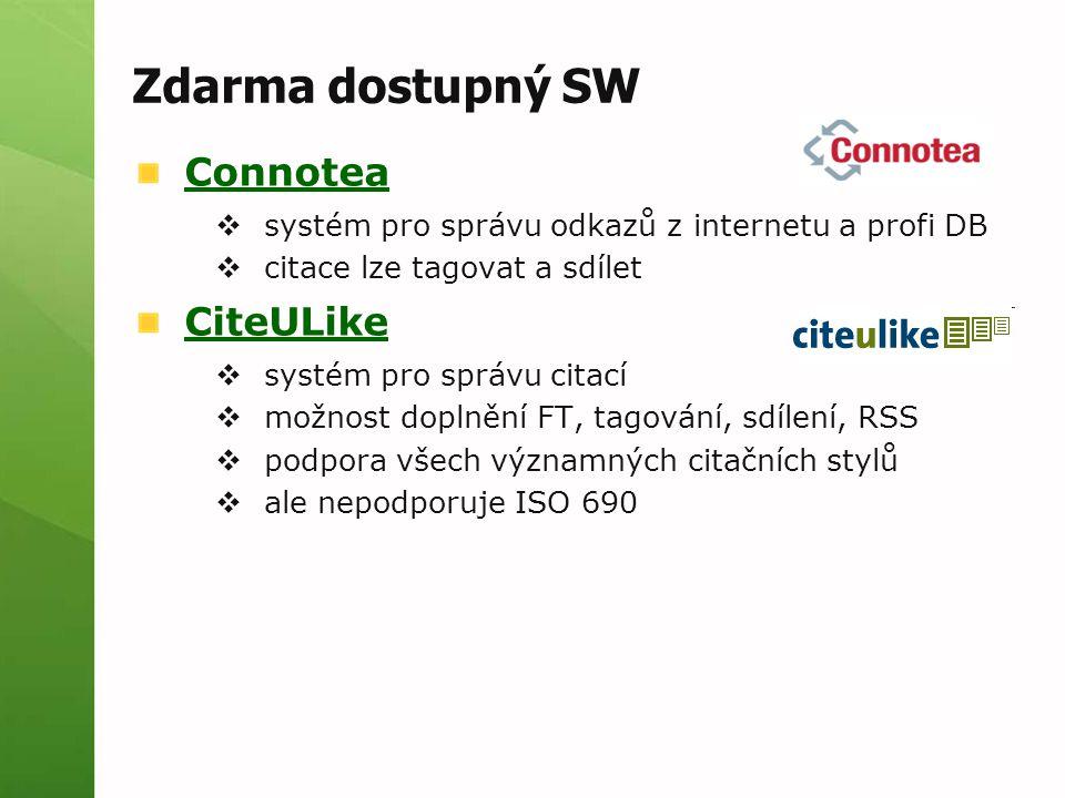 Zdarma dostupný SW Connotea CiteULike