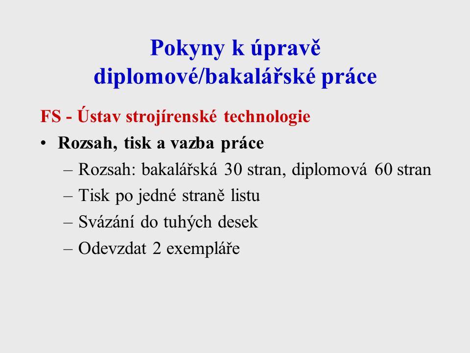 Pokyny k úpravě diplomové/bakalářské práce