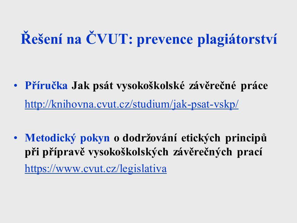 Řešení na ČVUT: prevence plagiátorství