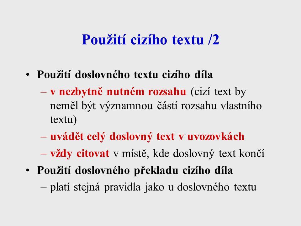 Použití cizího textu /2 Použití doslovného textu cizího díla