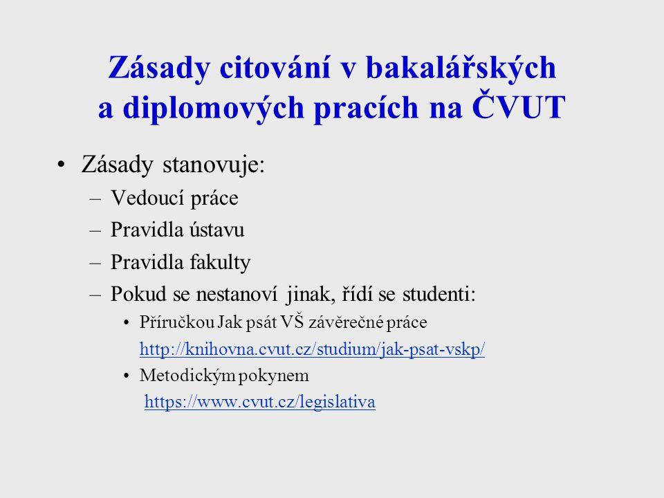 Zásady citování v bakalářských a diplomových pracích na ČVUT