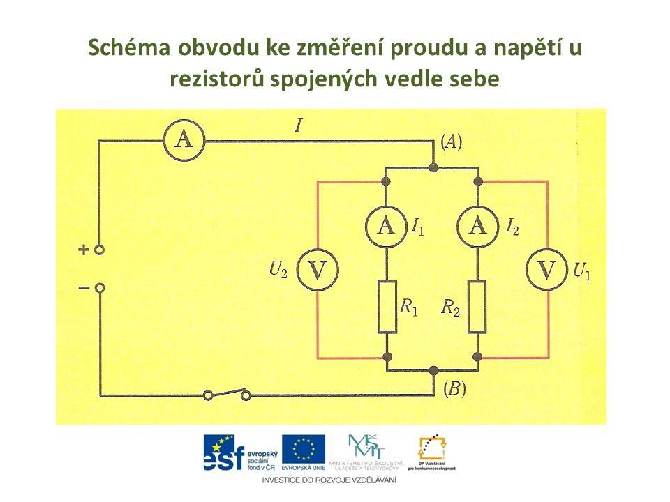 Schéma obvodu ke změření proudu a napětí u rezistorů spojených vedle sebe