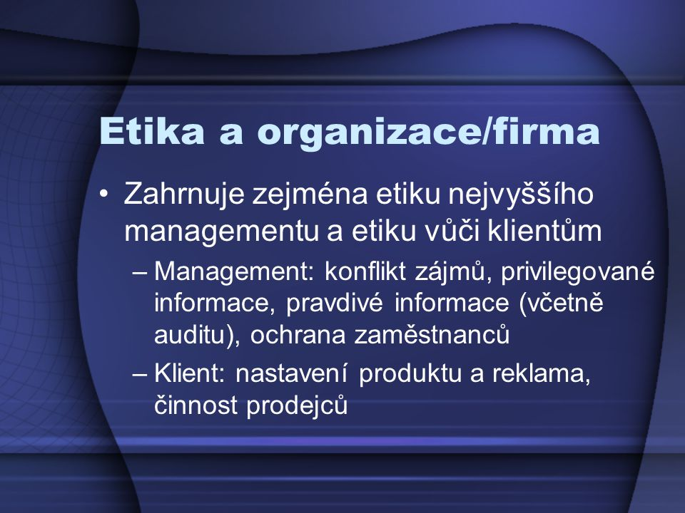 Etika a organizace/firma