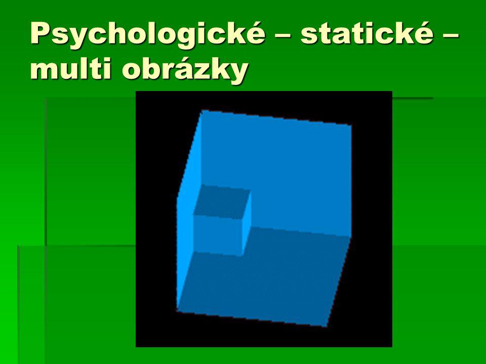 Psychologické – statické – multi obrázky