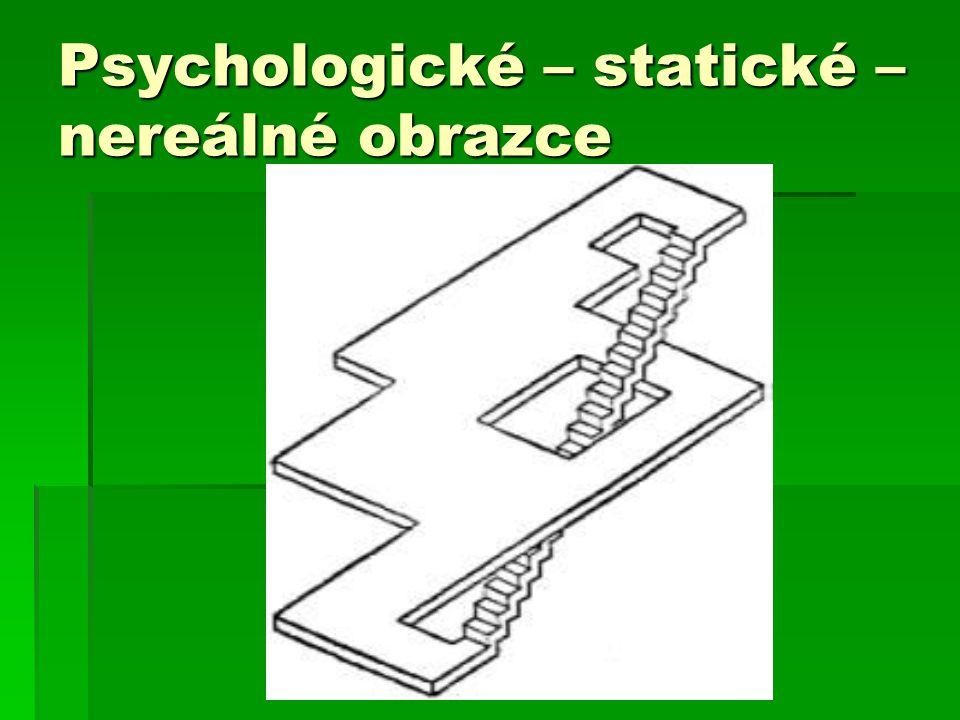Psychologické – statické – nereálné obrazce