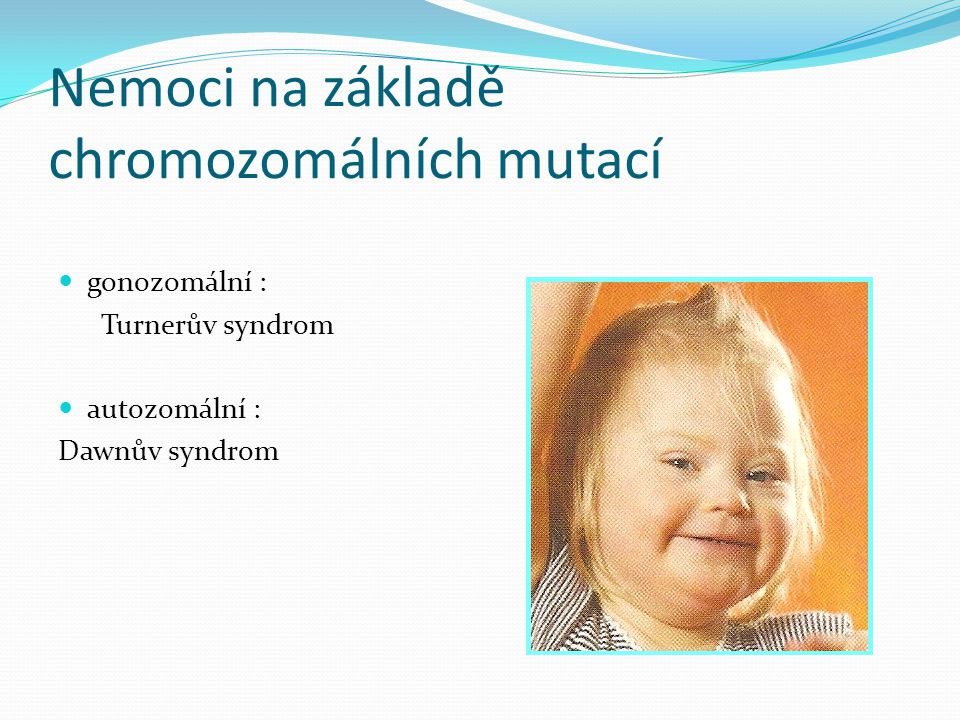 Nemoci na základě chromozomálních mutací
