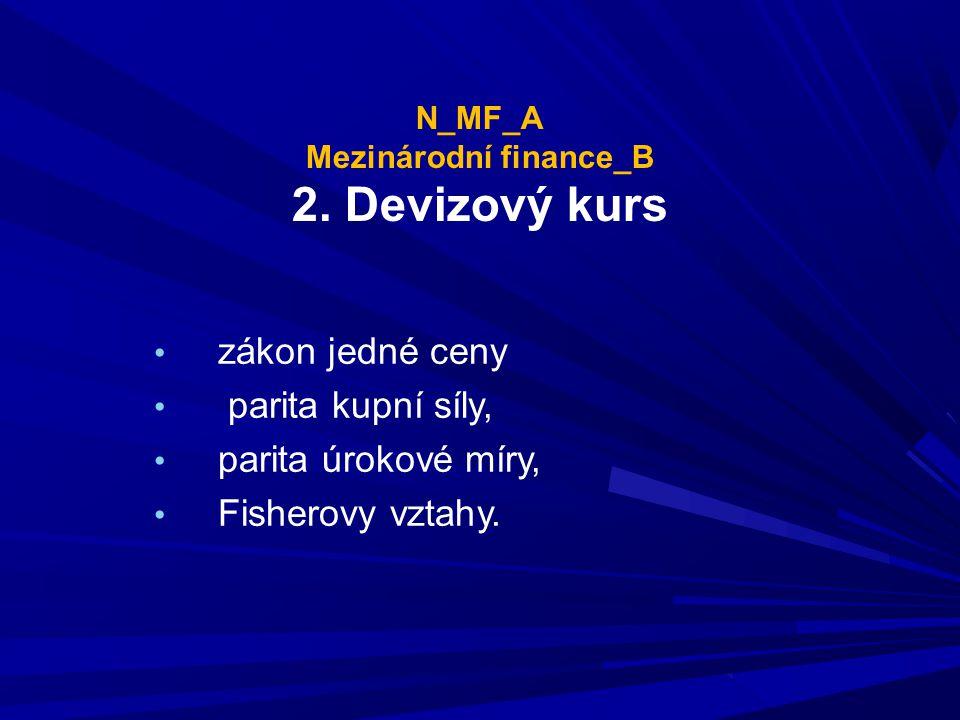 N_MF_A Mezinárodní finance_B 2. Devizový kurs