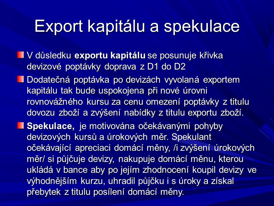Export kapitálu a spekulace
