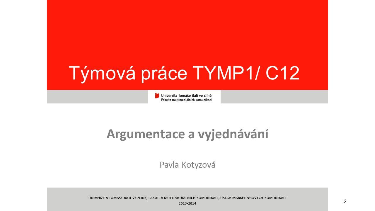 Argumentace a vyjednávání Pavla Kotyzová