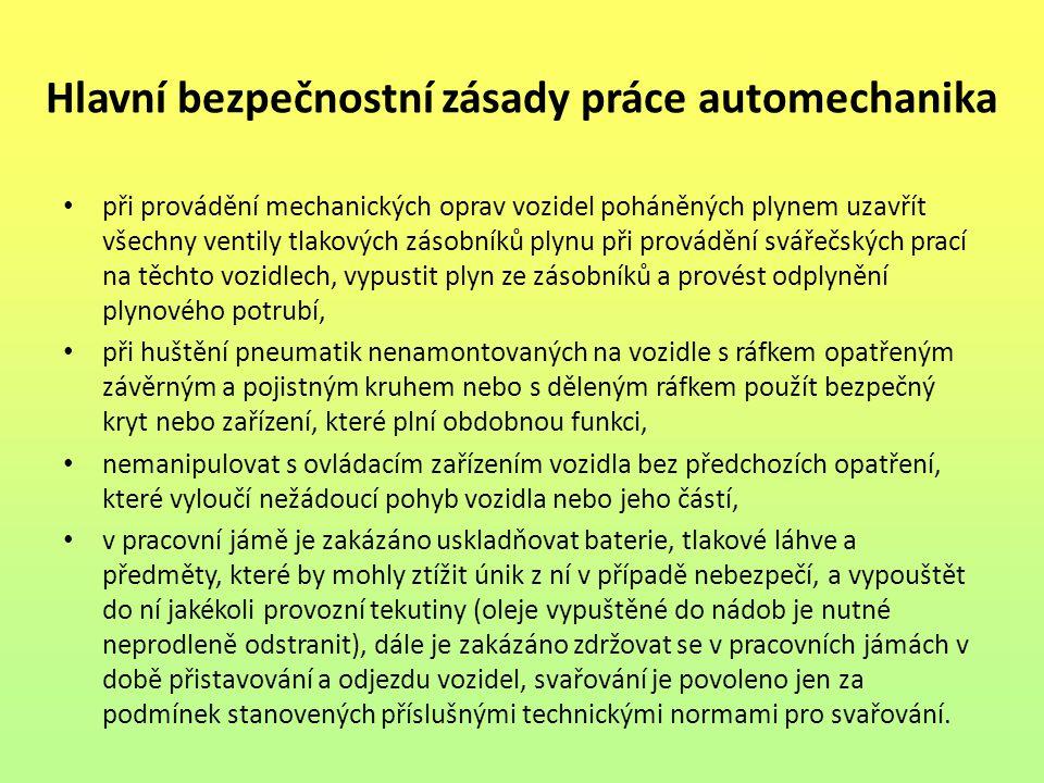 Hlavní bezpečnostní zásady práce automechanika