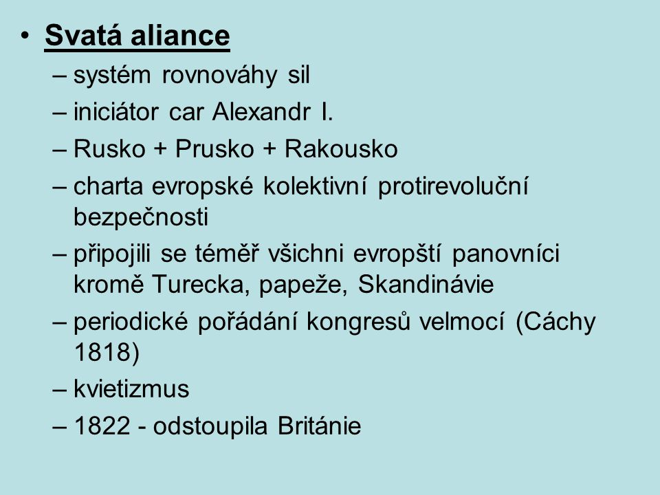Svatá aliance systém rovnováhy sil iniciátor car Alexandr I.