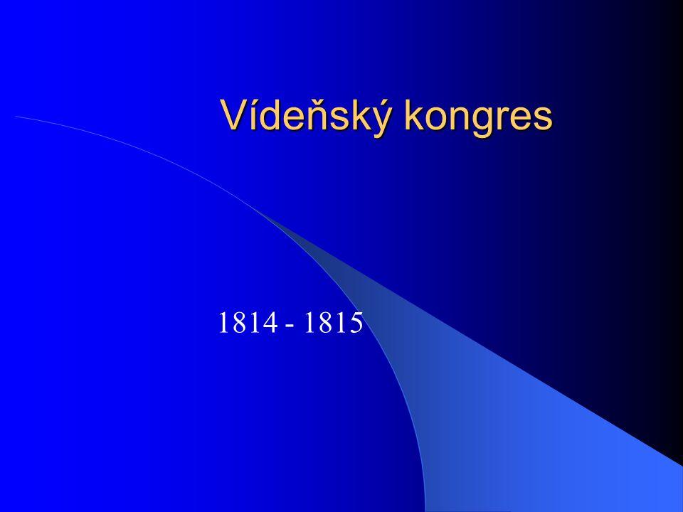 Vídeňský kongres 1814 - 1815