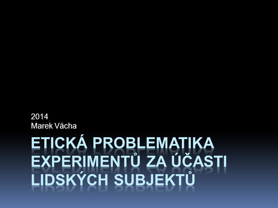 Etická problematika experimentů za účasti lidských subjektů