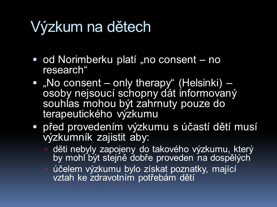 """Výzkum na dětech od Norimberku platí """"no consent – no research"""