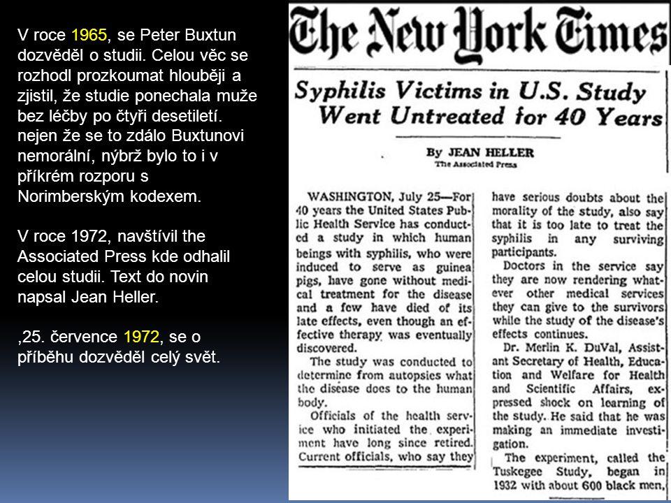 V roce 1965, se Peter Buxtun dozvěděl o studii