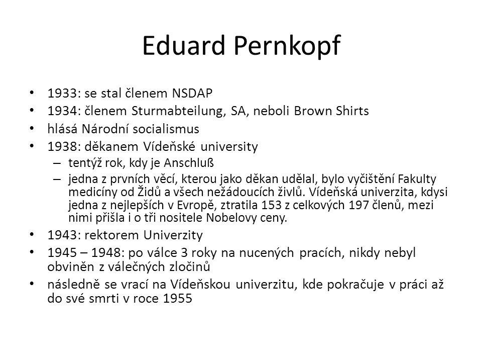 Eduard Pernkopf 1933: se stal členem NSDAP