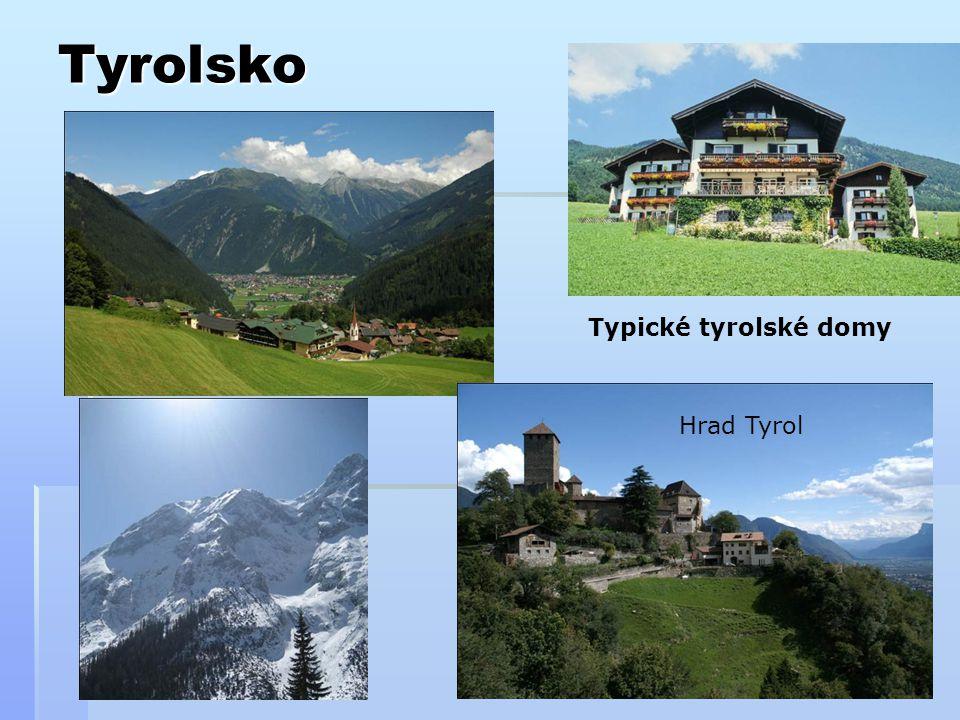 Tyrolsko Typické tyrolské domy Hrad Tyrol