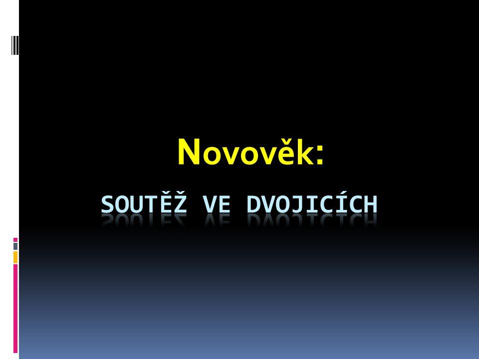 Novověk: Soutěž ve dvojicích