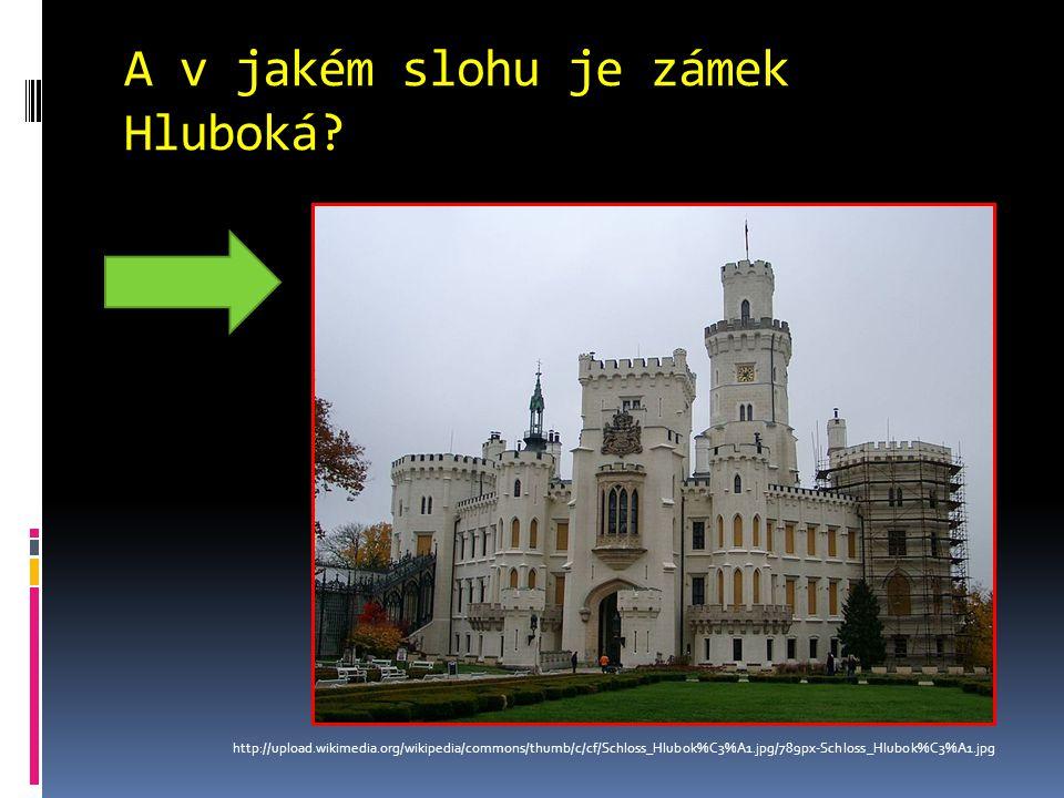 A v jakém slohu je zámek Hluboká