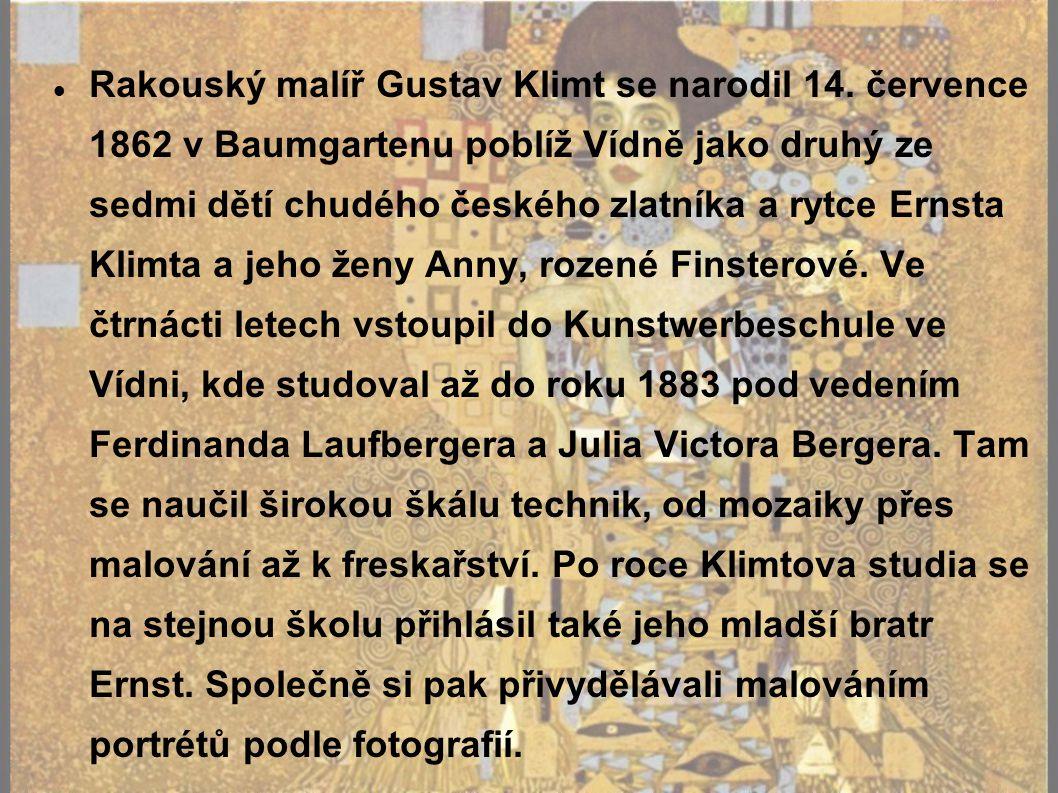 Rakouský malíř Gustav Klimt se narodil 14