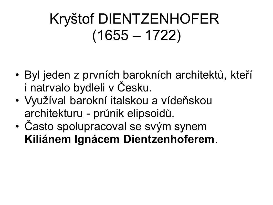 Kryštof DIENTZENHOFER (1655 – 1722)