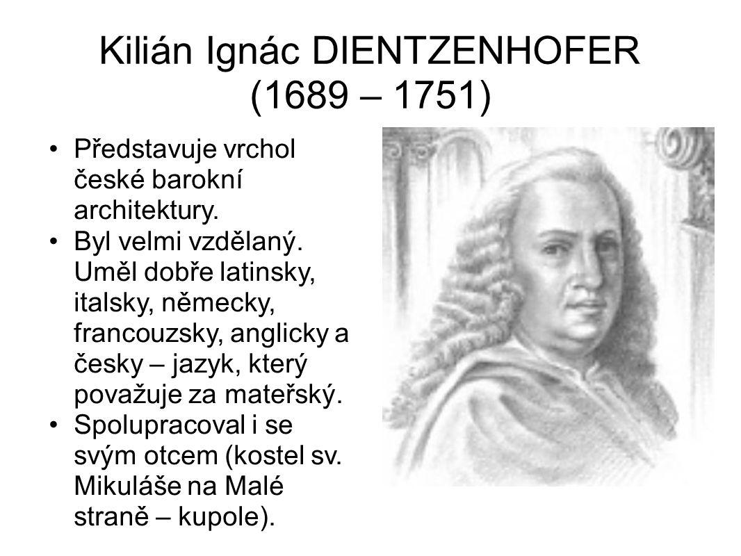 Kilián Ignác DIENTZENHOFER (1689 – 1751)