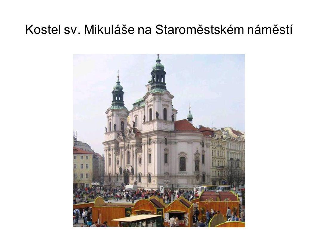 Kostel sv. Mikuláše na Staroměstském náměstí